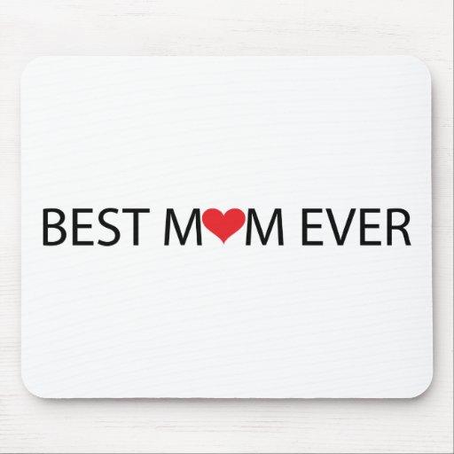 La mejor mamá nunca alfombrilla de raton