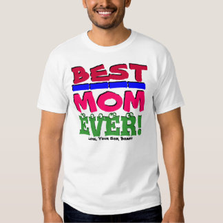 ¡LA MEJOR MAMÁ NUNCA! Ame, su hijo/hija, yo camisa