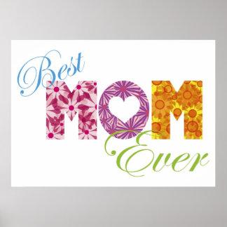 La mejor mamá nunca con el poster del diseño flora