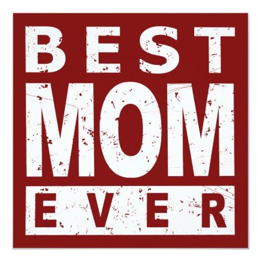 La mejor mamá nunca invitación 13,3 cm x 13,3cm