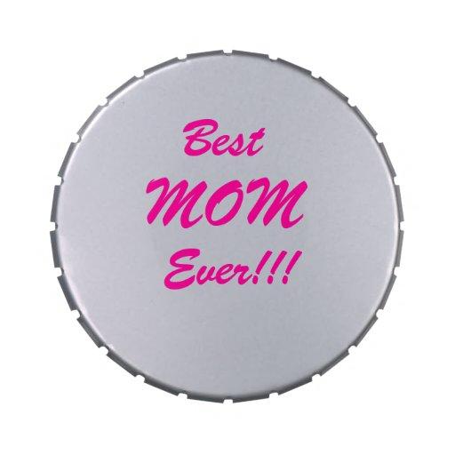 ¡La mejor mamá nunca! Latas De Dulces