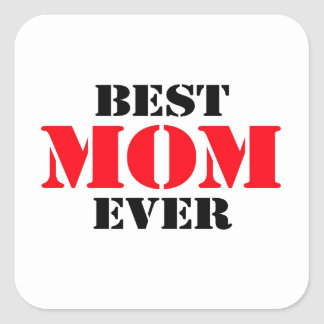 La mejor mamá nunca pegatina cuadrada