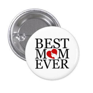 La mejor mamá nunca pin redondo de 1 pulgada