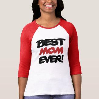 La mejor mamá NUNCA Camiseta