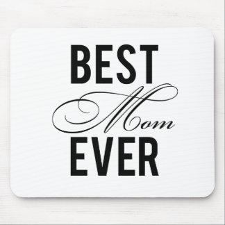 La mejor mamá nunca tapete de ratón