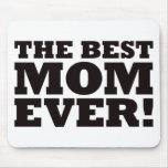 La mejor mamá nunca tapete de ratones