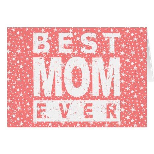 La mejor mamá nunca felicitacion