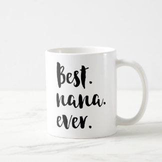 La mejor Nana nunca Taza De Café