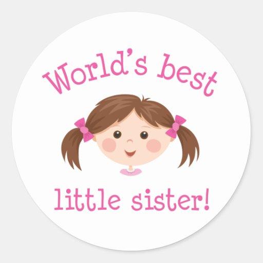 La mejor pequeña hermana de los mundos - pelo pegatina redonda