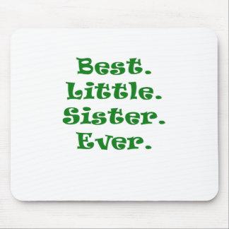 La mejor pequeña hermana nunca alfombrilla de ratón
