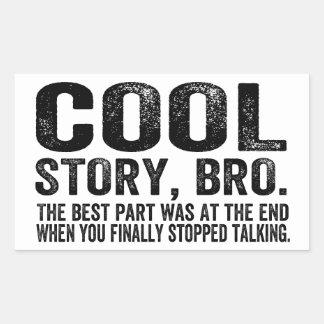 La mejor pieza fresca de la historia Bro.The era… Pegatina Rectangular