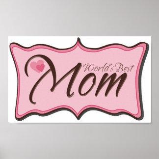 La mejor placa de la mamá del mundo póster