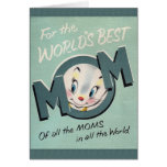 La mejor tarjeta del día de madre de la mamá del m