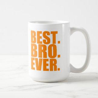 La mejor taza de Bro nunca