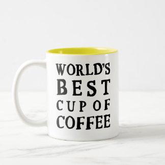 LA MEJOR TAZA DE CAFÉ DEL MUNDO