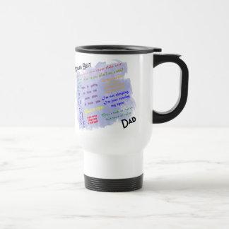 La mejor taza del viaje de Dadism de los mundos