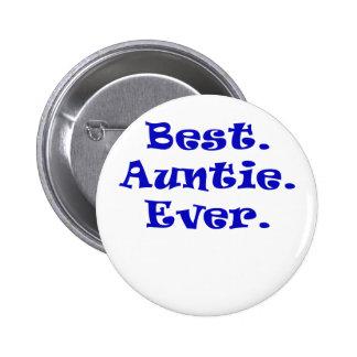 La mejor tía Ever Pin Redondo De 2 Pulgadas