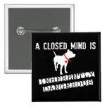 La mente cerrada es Pin intrínsecamente peligroso