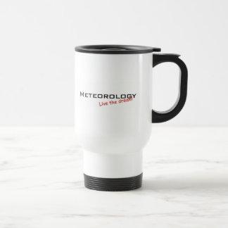 ¡La meteorología, vive el sueño! Taza De Café