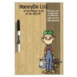 La miel hace List.To hace. Funny.Custom.Handy Man. Pizarras Blancas De Calidad
