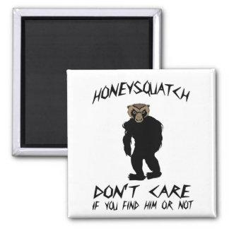 La miel Squatch no cuida Imán Para Frigorífico
