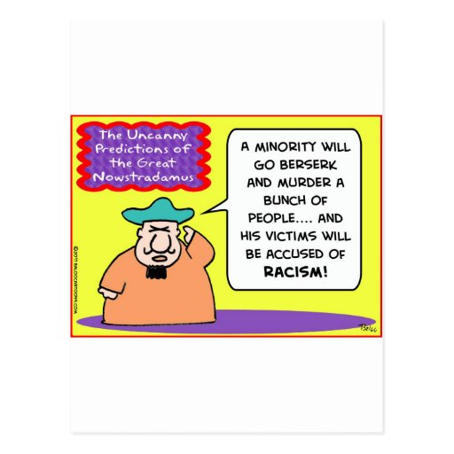 La minoría de NOWSTRADAMUS mata a racismo Postal