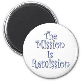 La misión es la remisión 3 imán redondo 5 cm
