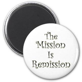 La misión es remisión imán redondo 5 cm