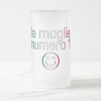 La Moglie Numero 1 - Number 1 Wife in Italian Frosted Glass Beer Mug