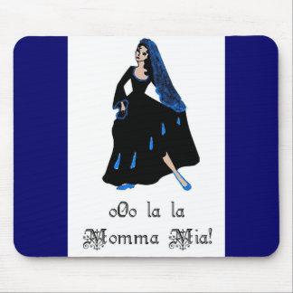 La Momma Mia Mousepad del La de o0o