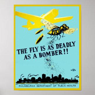 La mosca es tan mortal como un bombardero póster