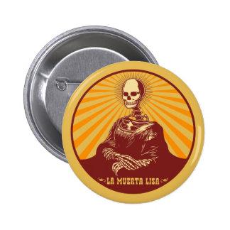 La Muerta Lisa Button