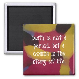La muerte no es el extremo imán cuadrado