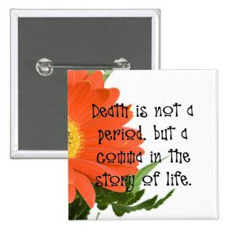 La muerte no es el extremo pin cuadrada 5 cm