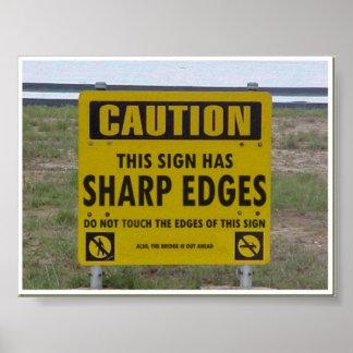 La muestra de la precaución tiene poster de los