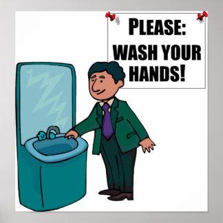 La muestra del lavabo lava por favor las manos póster