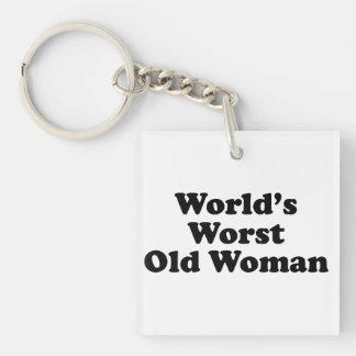 La mujer mayor peor del mundo llavero cuadrado acrílico a una cara