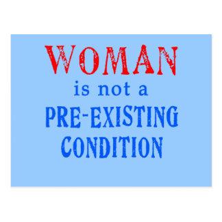 La mujer no es una condición pre existente postal