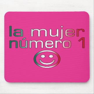 La Mujer Número 1 - esposa del número 1 en mexican Alfombrilla De Ratón