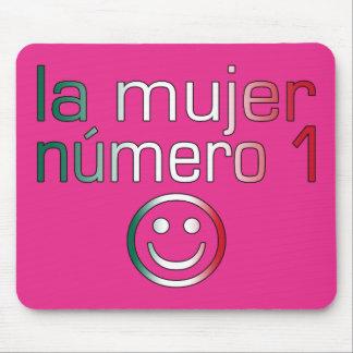 La Mujer Número 1 - esposa del número 1 en mexican Tapetes De Ratón