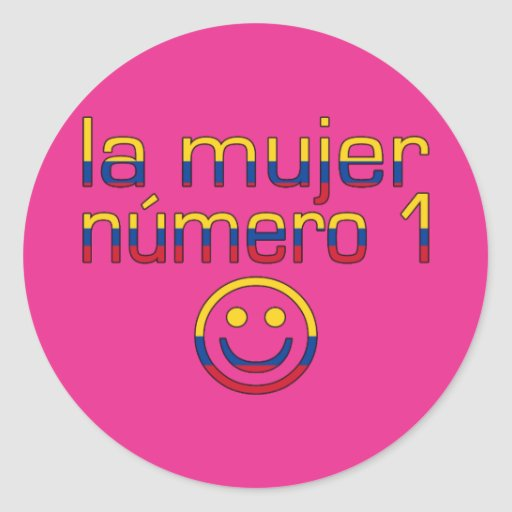 La Mujer Número 1 - Number 1 Wife in Colombian Round Sticker