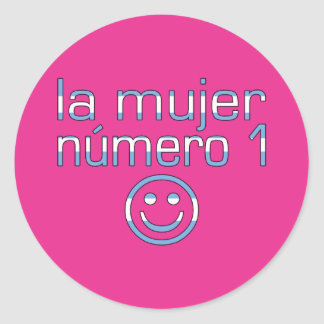 La Mujer Número 1 - Number 1 Wife in Guatemalan Classic Round Sticker