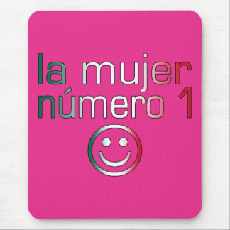 La Mujer Número 1 - Number 1 Wife in Mexican Mouse Pad
