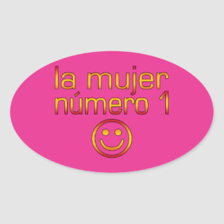 La Mujer Número 1 - Number 1 Wife in Spanish Oval Sticker