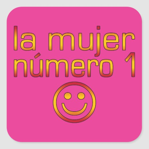 La Mujer Número 1 - Number 1 Wife in Spanish Square Sticker
