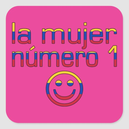 La Mujer Número 1 - Number 1 Wife in Venezuelan Square Sticker