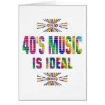 la música 40s es ideal tarjeta