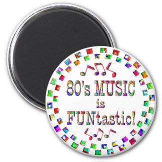 la música 80s es Funtastic Imán Para Frigorífico