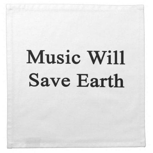 La música ahorrará la tierra servilleta