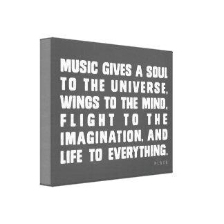 La música da un alma al universo impresión en lona estirada